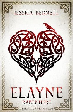 Elayne (Band 2): Rabenherz von Bernett,  Jessica