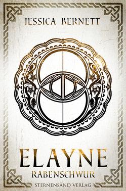 Elayne (Band 3): Rabenschwur von Bernett,  Jessica
