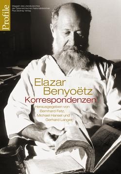 Elazar Benyoëtz – Korrespondenzen von Fetz,  Bernhard, Hansel,  Michael, Langer,  Gerhard