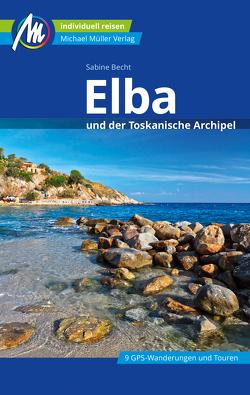 Elba Reiseführer Michael Müller Verlag von Becht,  Sabine