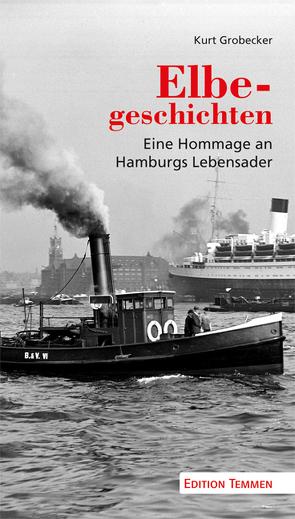 Elbegeschichten von Grobecker,  Kurt