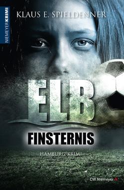 Elbfinsternis von Spieldenner,  Klaus E.