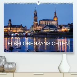 Elbflorenzansichten (Premium, hochwertiger DIN A2 Wandkalender 2021, Kunstdruck in Hochglanz) von Jäger,  Anette/Thomas