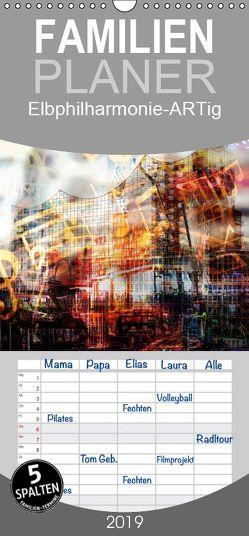 Elbphilharmonie-ARTig – Familienplaner hoch (Wandkalender 2019 <strong>21 cm x 45 cm</strong> hoch) von N.,  N.
