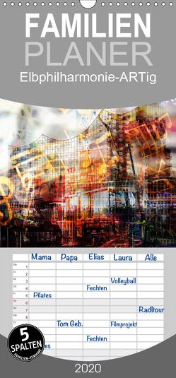 Elbphilharmonie-ARTig – Familienplaner hoch (Wandkalender 2020 , 21 cm x 45 cm, hoch) von N.,  N.