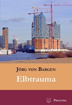 Elbtrauma von Bargen,  Jörg von