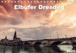 Elbufer Dresden 2021 (Tischkalender 2021 DIN A5 quer) von May,  Stephan