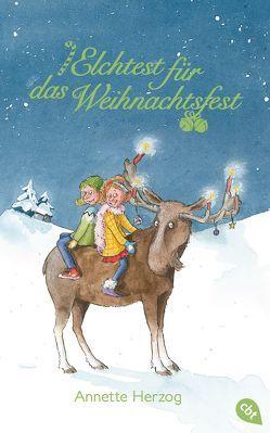 Elchtest für das Weihnachtsfest von Herzog,  Annette, Scharnberg,  Stefanie