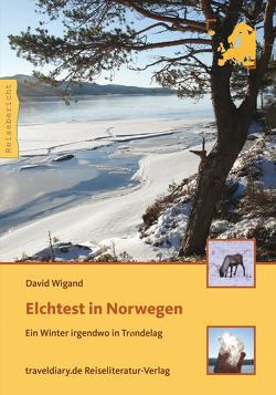 Elchtest in Norwegen von Wigand,  David
