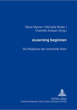eLearning beginnen von Mesner,  Maria, Rieder,  Michaela, Zwiauer,  Charlotte
