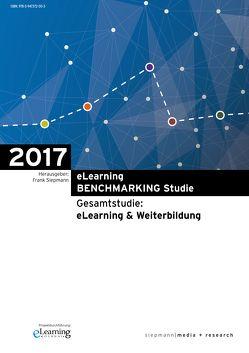 eLearning BENCHMARKING Studie 2017 von Fleig,  Mathias, Siepmann,  Frank