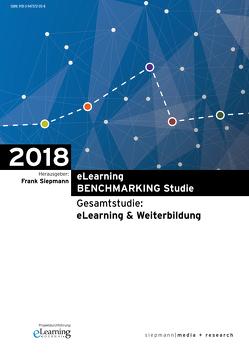 eLearning BENCHMARKING Studie 2018 von Fleig,  Mathias, Siepmann,  Frank