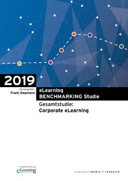 eLearning BENCHMARKING Studie 2019 von Fleig,  Mathias, Siepmann,  Frank