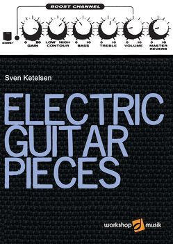Electric Guitar Pieces von Ketelsen,  Sven