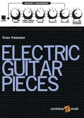 Electric Guitar Pieces von Ketelsen,  Sven