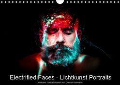 Electrified Faces – Lichtkunst Portraits (Wandkalender 2019 DIN A4 quer) von Heilmann,  Gunnar