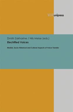 Electrified Voices von Meise,  Nils, Zakharine,  Dmitri