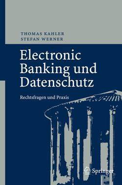 Electronic Banking und Datenschutz von Kahler,  Thomas, Werner,  Stefan