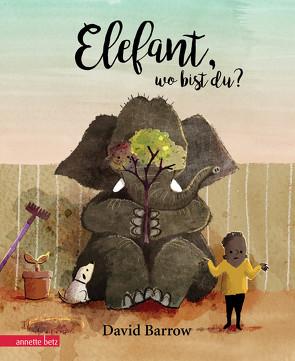 Elefant, wo bist du? von Barrow,  David, Stratthaus,  Bernd