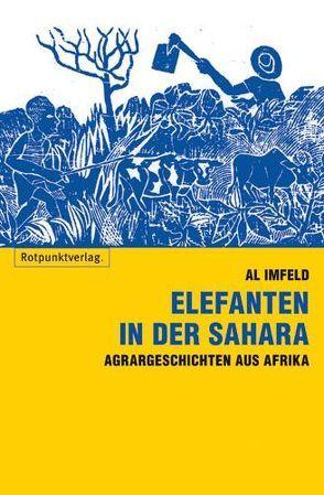 Elefanten in der Sahara von Imfeld,  Al
