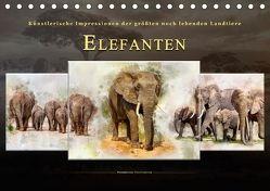 Elefanten – künstlerische Impressionen der größten noch lebenden Landtiere (Tischkalender 2018 DIN A5 quer) von Roder,  Peter