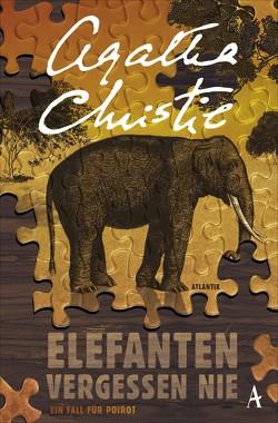 Elefanten vergessen nie von Christie,  Agatha