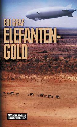 Elefantengold von Graf,  Edi