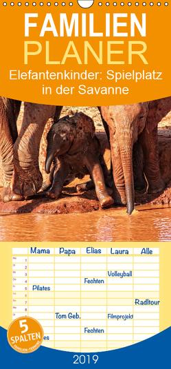 Elefantenkinder: Spielplatz in der Savanne – Familienplaner hoch (Wandkalender 2019 , 21 cm x 45 cm, hoch) von Michel,  Susan