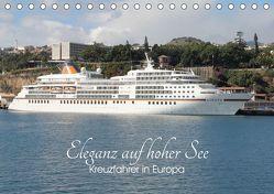 Eleganz auf hoher See – Kreuzfahrer in Europa (Tischkalender 2019 DIN A5 quer) von le Plat,  Patrick