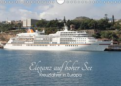 Eleganz auf hoher See – Kreuzfahrer in Europa (Wandkalender 2019 DIN A4 quer) von le Plat,  Patrick