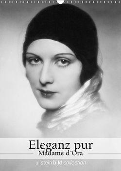 Eleganz pur – Madame d'Ora (Wandkalender 2018 DIN A3 hoch) von bild Axel Springer Syndication GmbH,  ullstein