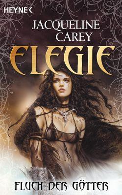 Elegie – Fluch der Götter von Carey,  Jacqueline, Siefener,  Michael