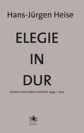 Elegie in Dur von Heise,  Hans-Jürgen