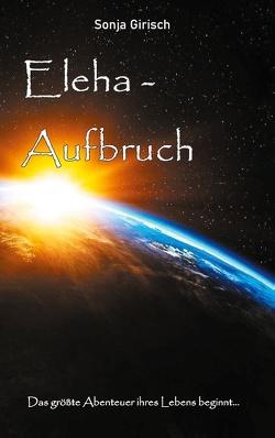 Eleha – Aufbruch von Girisch,  Sonja