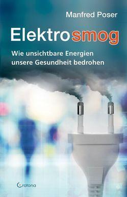 Elekrosmog von Poser,  Manfred