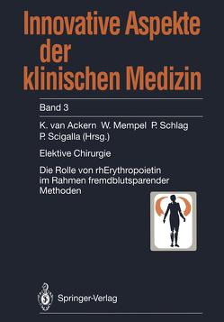 Elektive Chirurgie von Ackern,  K.van, Mempel,  W., Schlag,  P., Scigalla,  P.
