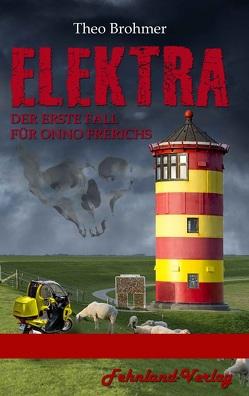 Elektra von Brohmer,  Theo