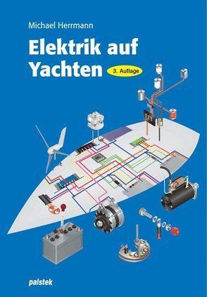 Elektrik auf Yachten von Herrmann, Michael