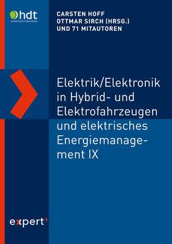 Elektrik/Elektronik in Hybrid- und Elektrofahrzeugen und elektrisches Energiemanagement IX von Hoff,  Carsten, Sirch,  Ottmar