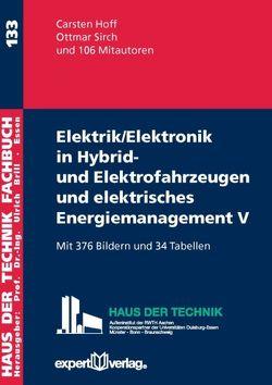 Elektrik/Elektronik in Hybrid- und Elektrofahrzeugen und elektrisches Energiemanagement V von Hoff,  Carsten