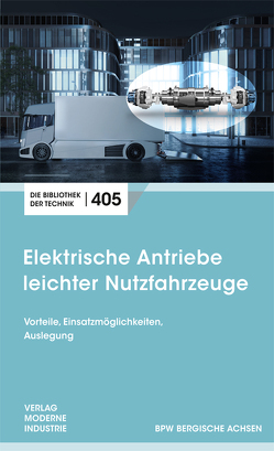 Elektrische Antriebe leichter Nutzfahrzeuge von Rhein,  Bernd