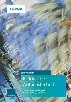 Elektrische Antriebstechnik von Weidauer,  Jens