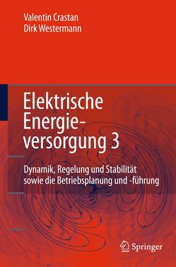 Elektrische Energieversorgung 3 von Crastan,  Valentin, Westermann,  Dirk