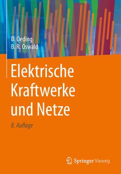Elektrische Kraftwerke und Netze von Oeding,  Dietrich, Oswald,  Bernd Rüdiger