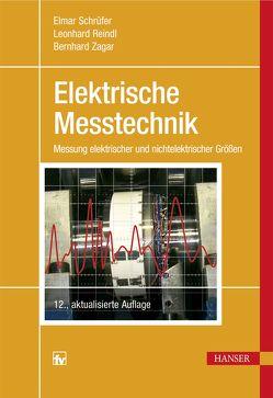 Elektrische Messtechnik von Reindl,  Leonhard M., Schrüfer,  Elmar, Zagar,  Bernhard
