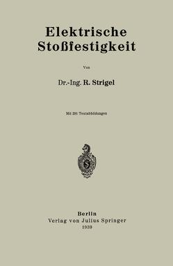 Elektrische Stoßfestigkeit von Strigel,  R.