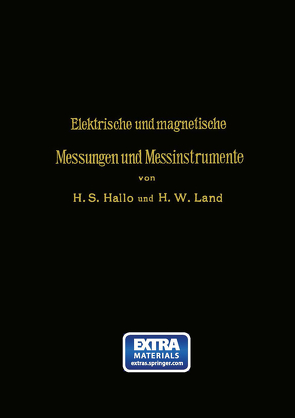 Elektrische und magnetische Messungen und Messinstrumente von Hallo,  Herman S., Land,  H.W., Swaay,  G.J. van