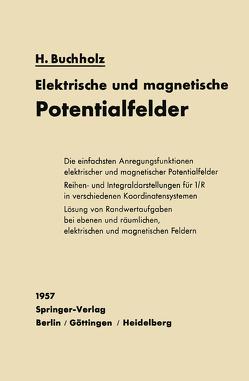 Elektrische und magnetische Potentialfelder von Buchholz,  Herbert