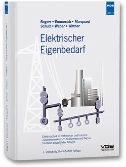 Elektrischer Eigenbedarf von Bagert,  M., Emmerich,  J., Marquard,  J., Schulz,  U., Weber,  H.