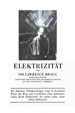 Elektrizität von Bragg,  W. Lawrence, Gauster-Filek,  Wilhelm